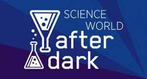 Science World After Dark @ Science World | Vancouver | British Columbia | Canada